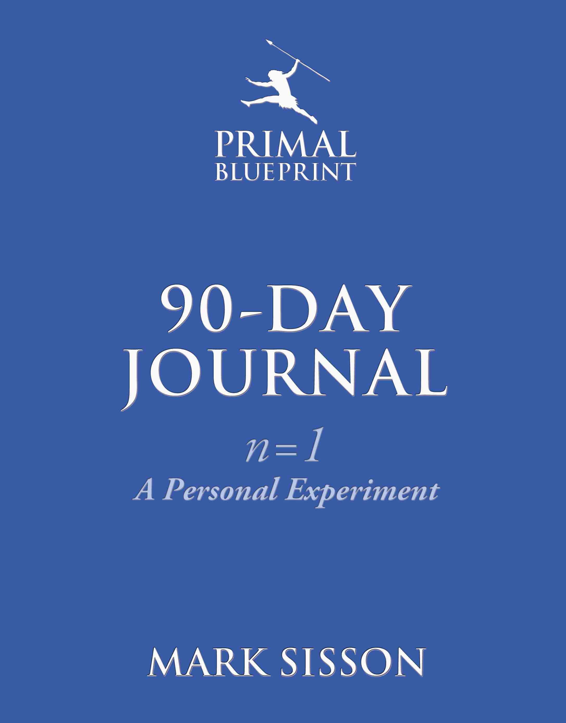 The Primal Blueprint 90-Day Journal By Sisson, Mark