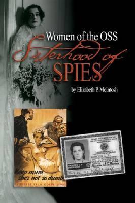 Sisterhood of Spies By McIntosh, Elizabeth P.